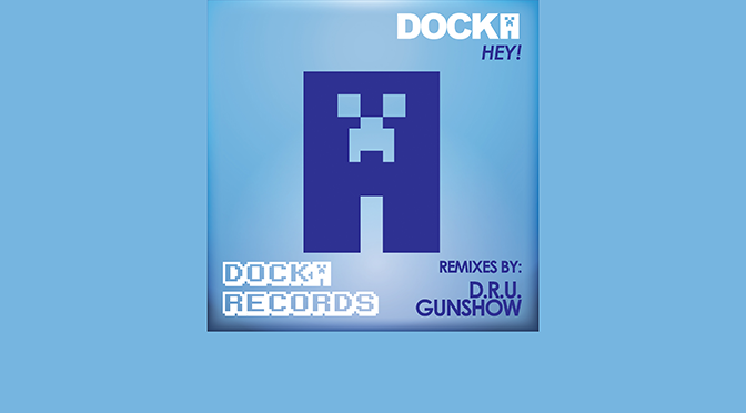 DOC003 – HEY! – DOCKA