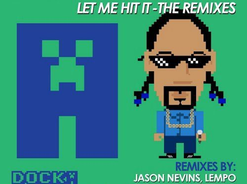 "DOCKA + Snoop Dogg ""Let Me Hit It"" remixes pack"